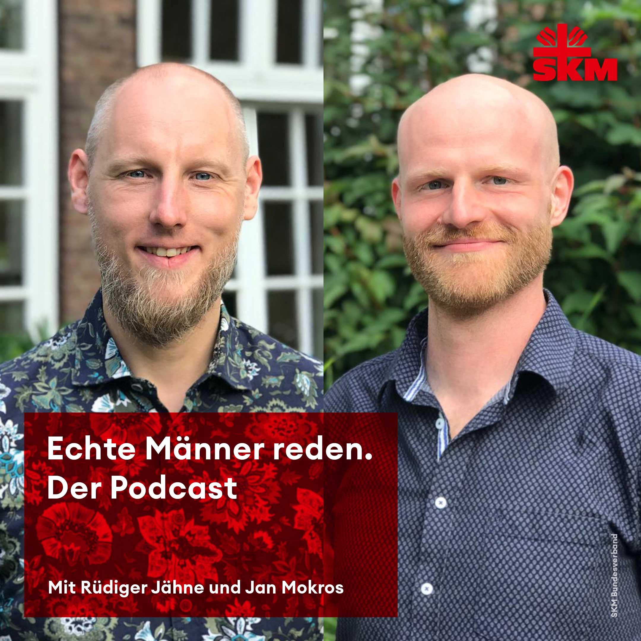 Echte Männer reden. - der Podcast